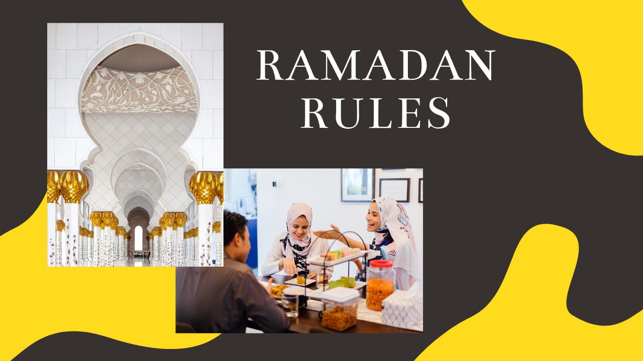 RAMADAN RULES WHEN FASTING